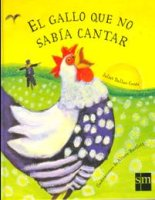 el gallo que no sabia cantar